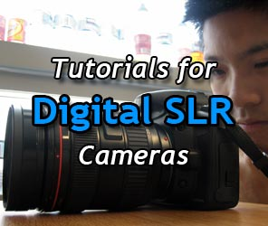 Tutorials for Digital SLRs
